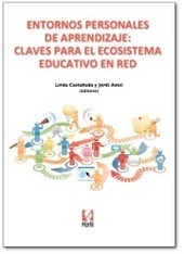 El libro sobre PLEs | edu & tec | Especialización docente de nivel superior en educación y TIC | Scoop.it