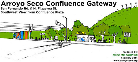Northeast Los Angeles Placemaking Competition: Arroyo Seco Confluence Gateway | Placemaking Competition | Northeast L.A. Riverfront | KCET | Ecological Restoration | Scoop.it