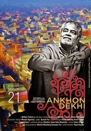 Ankhon Dekhi (2014) Review - Weird Angles | Latest Movie Reviews & Ratings | Scoop.it