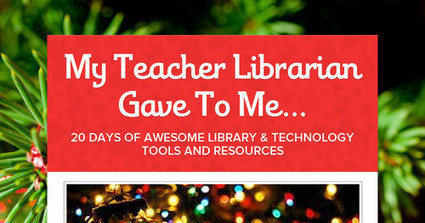 My Teacher Librarian Gave To Me... | librarianonthefly | Scoop.it