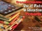 iPads in Education- Transformative Use and Pedagogy   A Educação Hipermidia   Tradition and Innivation in 21st Century Education   Scoop.it