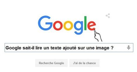 SEO: Google ne saurait pas encore lire un texte ajouté sur une image ? | rédaction web et référencement | Scoop.it
