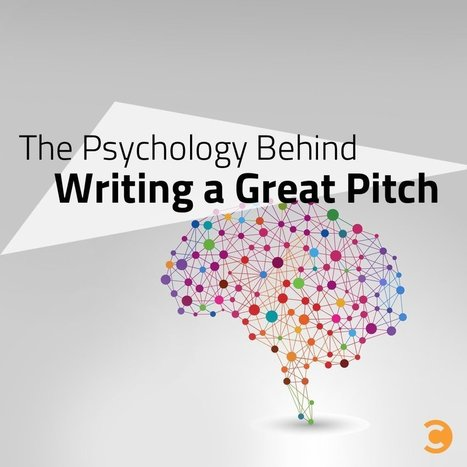 The Psychology Behind Writing a Great Pitch | B2B Marketing and PR | Scoop.it