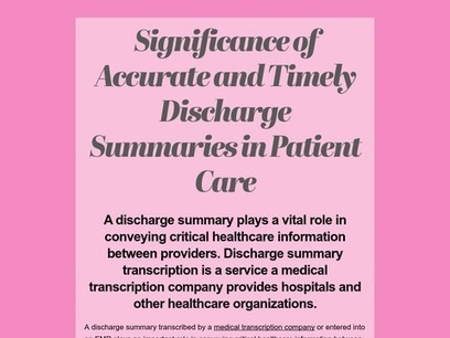 Significance of Accurate and Timely Discharge Summaries in Patient Care   Medical Transcription Outsourcing   Scoop.it