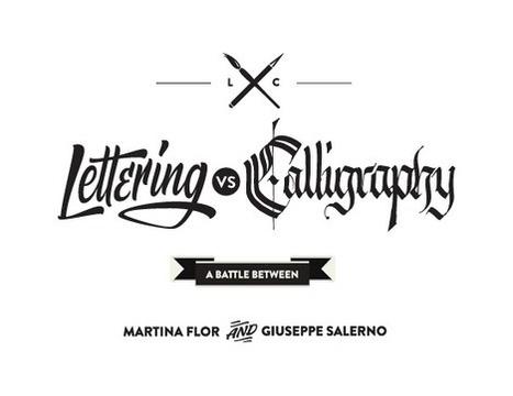 Lettering versus Calligraphy, a battle between Martina Flor & Giuseppe Salerno | Diseño everywhere | Scoop.it