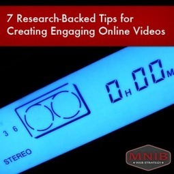 7 Research-Backed Tips for Creating Engaging Online Videos | MNIB | Serious Play | Scoop.it