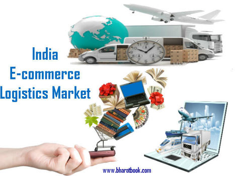 India eCommerce Logistics Market | Pharmaceuticals - Healthcare and Travel-tourism | Scoop.it
