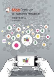 US Consumer Attitudes to mCommerce – MobPartner | Mobile Marketing Magazine | mobile business | Scoop.it