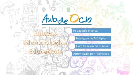 Cuatro metodologías innovadoras para profes 'inquietos' - Aula de ocio | gestion de personas y social media | Scoop.it