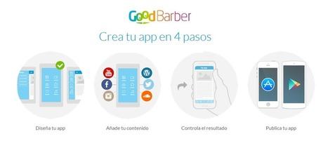Goodbarber: crea tu App para iPhone y Android sin saber programar | informática educativa | Scoop.it