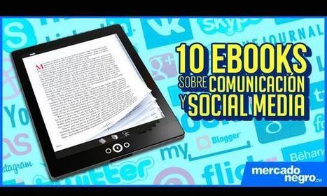10 Ebooks sobre Comunicación y Social Media - LaRepública.pe | facebook marketing | Scoop.it