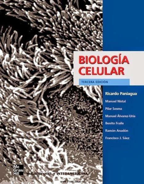 Blog de Biología: Libro - Biología Celular | Zientziak | Scoop.it