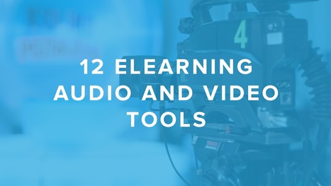 12 eLearning Audio and Video Tools | DigitalChalk Blog | Teacher Librarian Look-see | Scoop.it