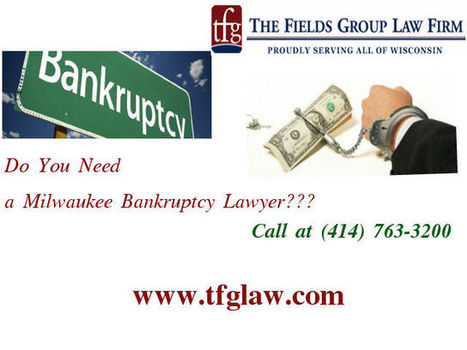 Reliable Bankruptcy Attorney In Milwaukee | Law Firm | Scoop.it