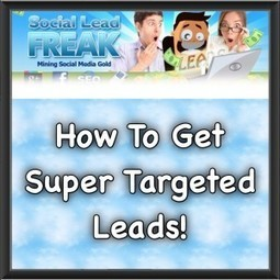 How To Get Super Targeted Leads | Business Tips & Tricks | Scoop.it