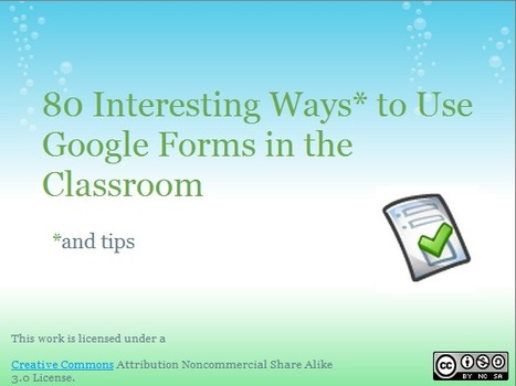 79 Interesting Ways to Use Google Forms in the Classroom | Entre profes y recursos. | Scoop.it