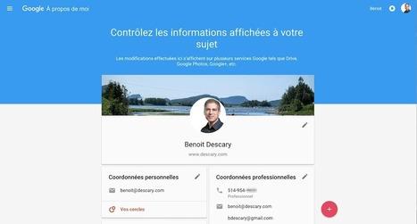 Google À propos de moi et les données personnelles que vous partagez | Geeks | Scoop.it