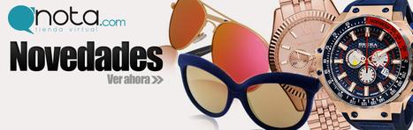Novedades - qnota.com | www.qnota.com venta de gafas y relojes | Scoop.it