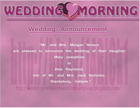 Wedding Announcement Wording for Newspaper - Important Tips to Notice and Samples | Tips Wedding Invitation Wording and Samples | Scoop.it