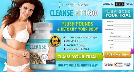 Cleanse Fit 1800 Review - GET FREE TRIAL SUPPLIES LIMITED!!! | Weight Loss Ideas | Scoop.it