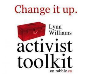 Introducing our new Lynn Williams Activist Toolkit - rabble.ca (blog) | Social Media Activism | Scoop.it