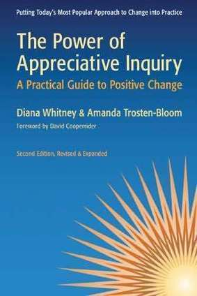 Book Review: The Power of Appreciative Inquiry | Leadership and Change | Scoop.it