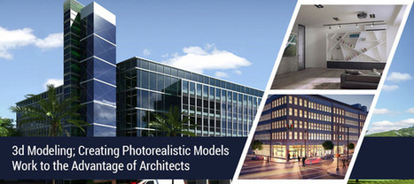 Why Should You 3D Model Your Photorealistic Modeling? | Energy Modeling Analysis | Scoop.it