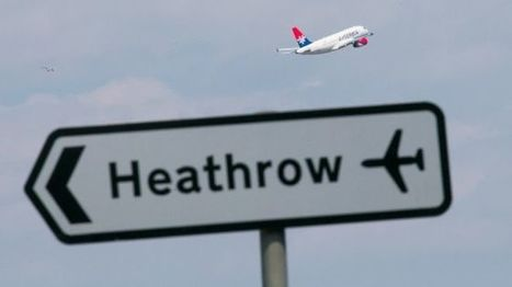 Heathrow third runway 'to breach climate change laws' | Climate change | Scoop.it