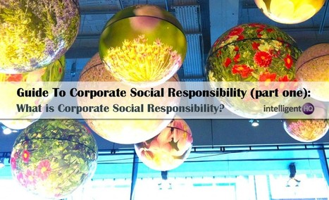 What is Corporate Social Responsibility? | Responsabilidad Social Corporativa | Scoop.it