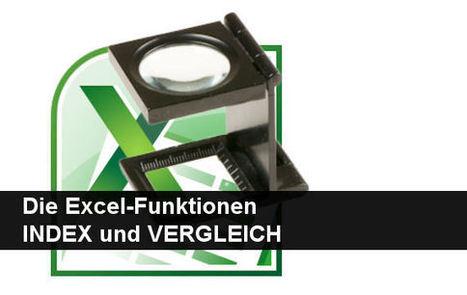 INDEX und VERGLEICH bei Excel – so werden sie verwendet! - Giga.de | Excel(lence) | Scoop.it