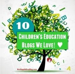 10 Children's Education Blogs We Love! | Red Apple Reading Express | Early Literacy - Marie Kilgallon Assoc. Ltd. | Scoop.it