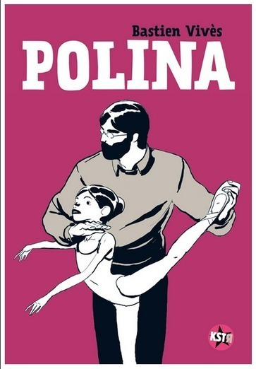 Cannes : La BD Polina de Bastien Vivès adaptée au cinéma | BiblioLivre | Scoop.it