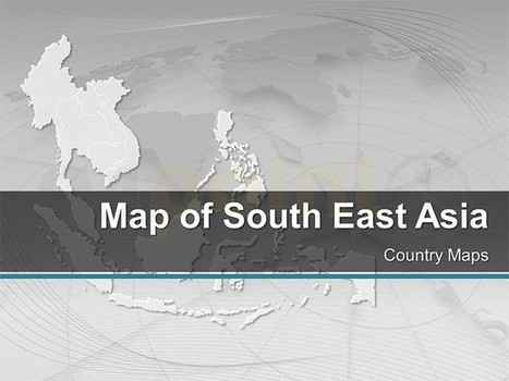 South East Asia Map - Editable PPT | SEAA | Scoop.it