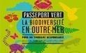 Le passeport vert pour un tourisme durable en Outre-mer | Tourisme vert | Scoop.it