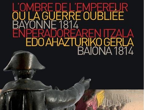 L'ombre de l'empereur ou la guerre oubliée | Généalogie en Pyrénées-Atlantiques | Scoop.it