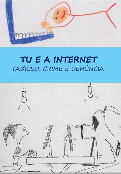 Tu e a Internet - (ab)uso, crime e denúncia | Direito Português | Scoop.it