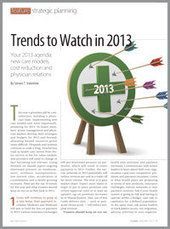 2013 Trends | Physician Integration, Value, Consolidation | changing healthcare | Scoop.it