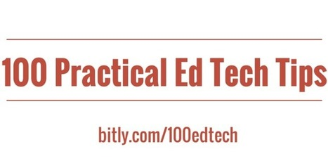 Free Technology for Teachers: 100 Practical Ed Tech Tips Videos | Edtech PK-12 | Scoop.it