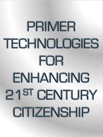 """CONTRARY BRIN: """"Primer"""" Technologies For Enhancing 21st Century Citizenship 