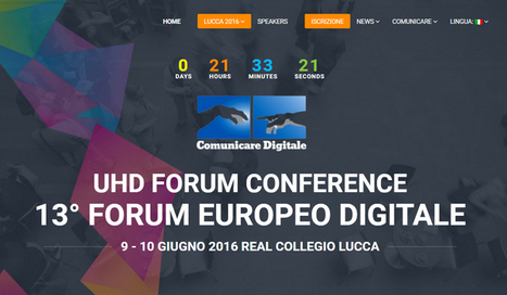 13° Forum Europeo Digitale - Lucca 2016 (il PROGRAMMA) | Social Media Press | Scoop.it