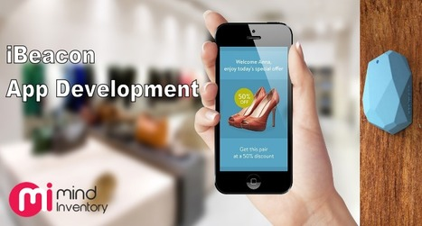iBeacon App Development Services India   Hire iBeacon Developers from Mindinventory   iPhone Applications Development   Scoop.it