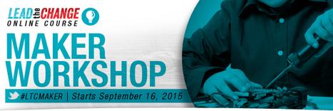 Lead the Change | Programs | Online Maker Workshop | Student Inspiration | Scoop.it