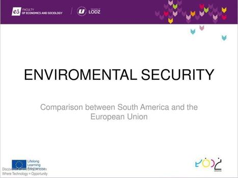 Environmental Security and its Elements in the EU and Latin America, Energy | wesrch | Scoop.it