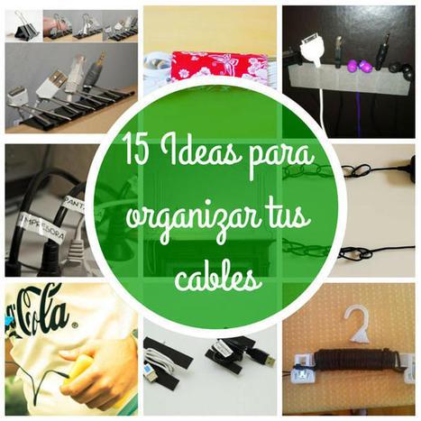15 Ideas para organizar tus cables   tecno4   Scoop.it