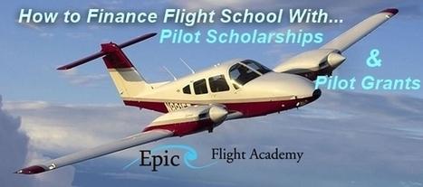 Pilot Scholarships and Pilot Grants | pilot schools | Scoop.it
