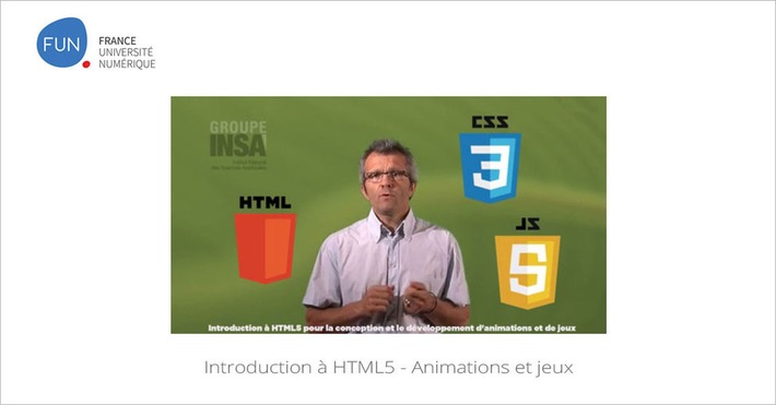 Le MOOC Introduction à HTML5 - Animations et jeux... 3e session aujourd' hui | MOOC Francophone | Scoop.it