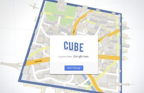 Cube, un juego de Google que utiliza Google Maps   CEREGeo - Geomática   Scoop.it