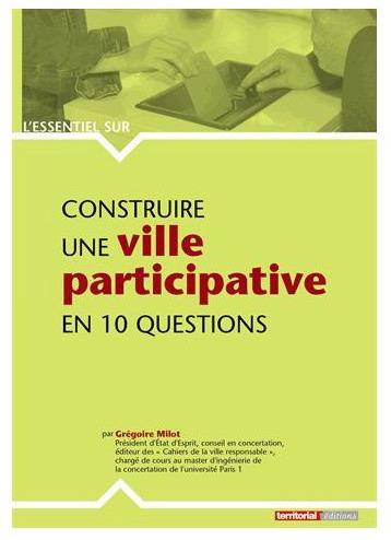 Construire une ville participative en 10 questions | Démocratie & Participation | actions de concertation citoyenne | Scoop.it