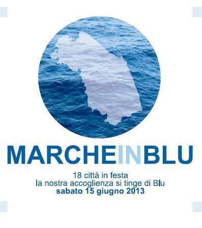 La Regione Marche in festa con le Bandiere Blu | Le Marche un'altra Italia | Scoop.it