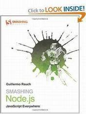 Smashing Node.js: JavaScript Everywhere 2nd Edition PDF Download | Learn Javascript | Scoop.it